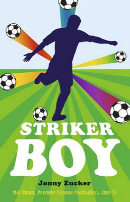 Cover for Striker Boy by Jonny Zucker