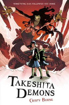 Cover for Takeshita Demons by Cristy Burne