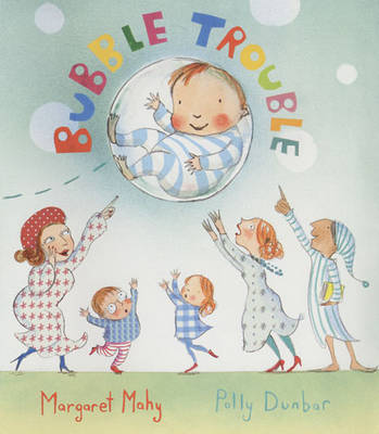 Cover for Bubble Trouble by Margaret Mahy