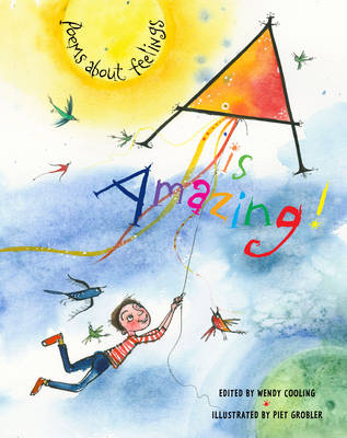 Cover for A is Amazing Poems About Feelings by Wendy Cooling