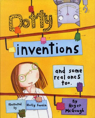 Cover for Dotty Inventions And Some Real Ones Too by Roger Mcgough