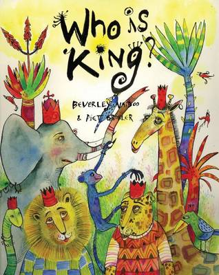 Cover for Who is King? And Other Tales from Africa by Beverley Naidoo