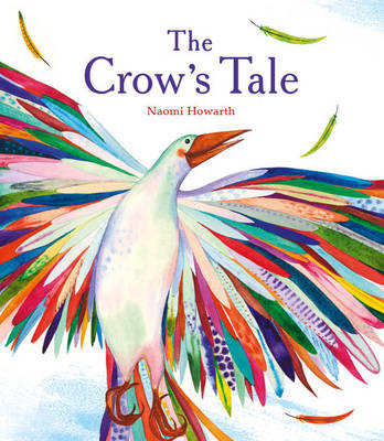 Cover for The Crow's Tale by Naomi Howarth
