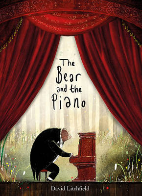 Cover for The Bear and the Piano by David Litchfield