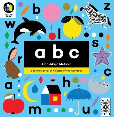 Cover for ABC See and say all the letters of the alphabet by Aino-Maija Metsola