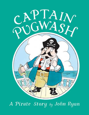 Cover for Captain Pugwash by John Ryan