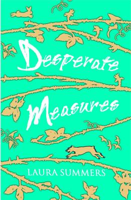 Cover for Desperate Measures by Laura Summers