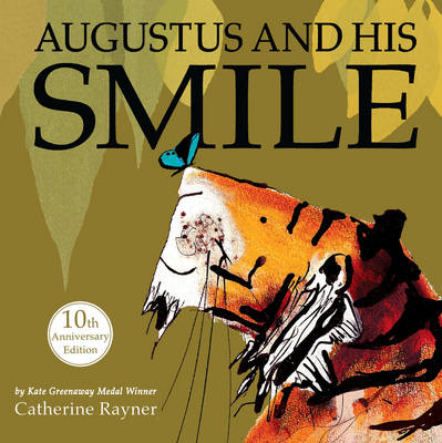 Cover for Augustus and His Smile by Catherine Rayner
