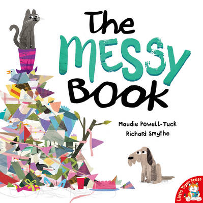 Cover for The Messy Book by Maudie Powell-Tuck