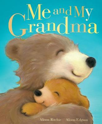 Cover for Me and My Grandma by Alison Ritchie