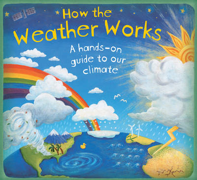 Cover for How the Weather Works by Christiane Dorion