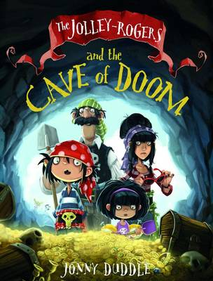 Cover for Jolley-Rodgers Cave of Doom by Jonny Duddle