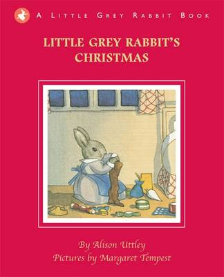 Cover for Little Grey Rabbit's Christmas by Alison Uttley