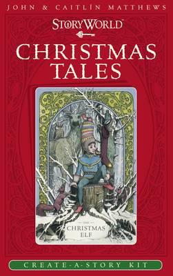 Cover for Storyworld: Christmas Tales by John Matthews, Caitlin Matthews