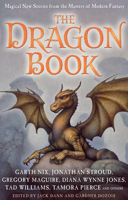Cover for The Dragon Book: Magical Tales  by Jack Dann