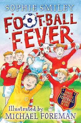 Cover for Football Fever by Sophie Smiley
