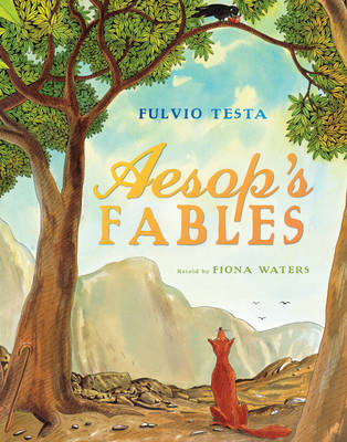 Cover for Aesop's Fables by Fulvio Testa, Fiona Waters