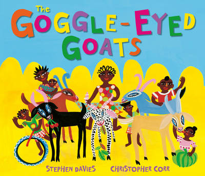 Cover for The Goggle-Eyed Goats by Stephen Davies