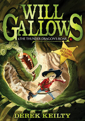 Cover for Will Gallows and the Thunder Dragon's Roar by Derek Keilty