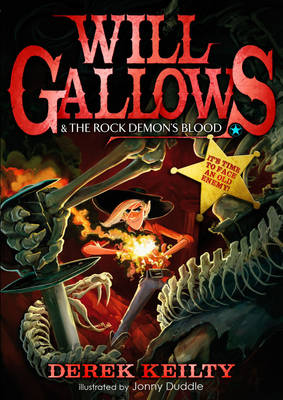Cover for Will Gallows and the Rock Demon's Blood by Derek Keilty