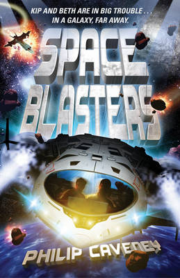 Cover for Space Blasters by Philip Caveney