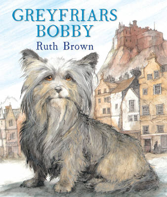 Cover for Greyfriars Bobby by Ruth Brown