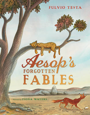 Cover for Aesop's Forgotten Fables by Fiona Waters