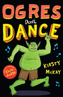 Cover for Ogres Don't Dance by Kirsty McKay