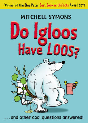 Cover for Do Igloos Have Loos? by Mitchell Symons