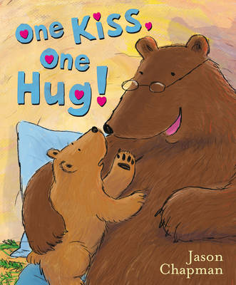 Cover for One Kiss, One Hug by Jason Chapman
