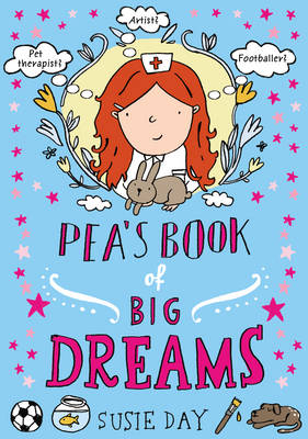 Cover for Pea's Book of Big Dreams by Susie Day