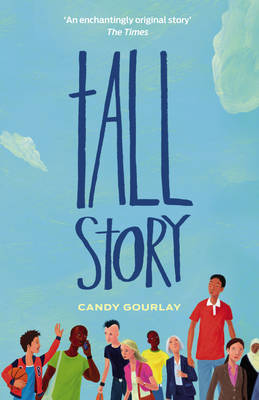 Cover for Tall Story by Candy Gourlay