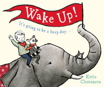 Cover for Wake Up by Katie Cleminson
