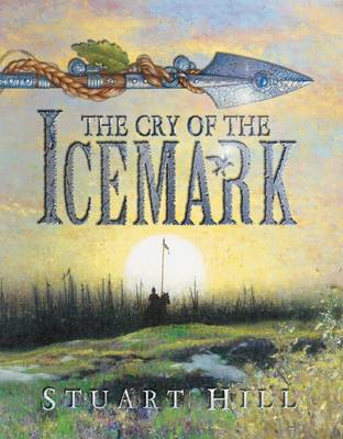 Cover for Cry of the Icemark by Stuart Hill