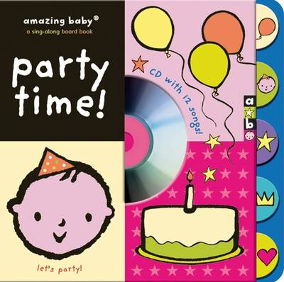 Cover for Amazing Baby: Party Time by Emily Hawkins