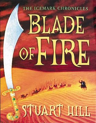 Cover for Blade Of Fire by Stuart Hill