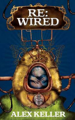 Cover for Rewired by Alex Keller
