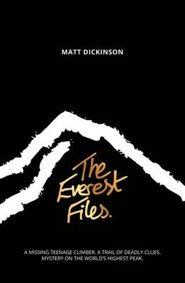 Cover for The Everest Files by Matt Dickinson