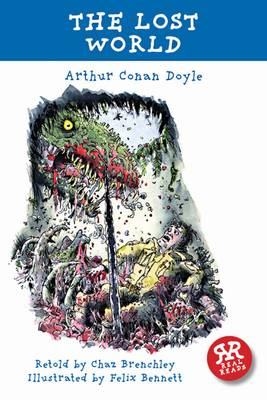 Cover for The Lost World - retold by Chaz Brenchley by Arthur Conan Doyle