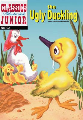 Cover for The Ugly Duckling (Classics Illustrated Junior) by Hans Christian Andersen