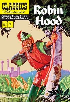 Cover for Robin Hood (Classics Illustrated) by Howard Pyle
