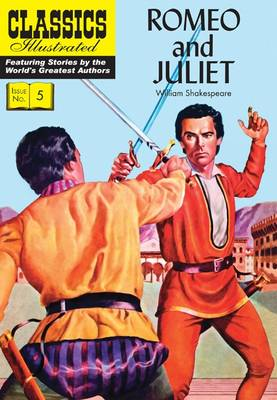 Cover for Romeo and Juliet (Classics Illustrated) by William Shakespeare