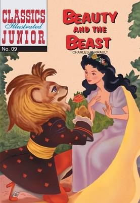 Cover for Beauty and the Beast (Classics Illustrated Junior) by Charles Perrault