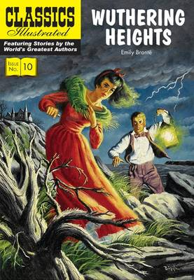 Cover for Wuthering Heights (Classics Illustrated) by Emily Bronte