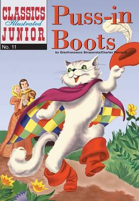 Cover for Puss in Boots (Classics Illustrated Junior) by Charles Perrault