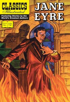 Cover for Jane Eyre (Classics Illustrated) by Charlotte Bronte