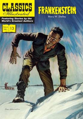Cover for Frankenstein (Classics Illustrated) by Mary Shelley