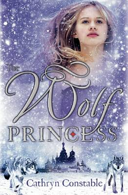 Cover for The Wolf Princess by Cathryn Constable