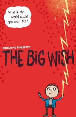 Cover for Big Wish by Brandon Robshaw