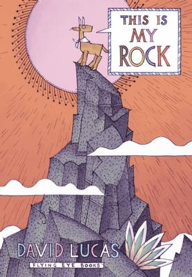Cover for This is My Rock by David Lucas